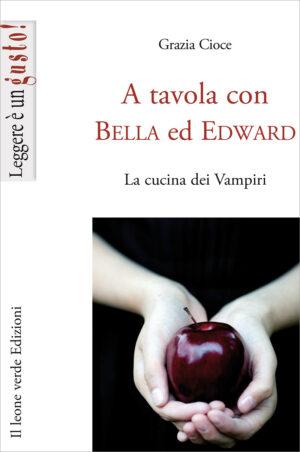 Libro A tavola con Bella ed Edward