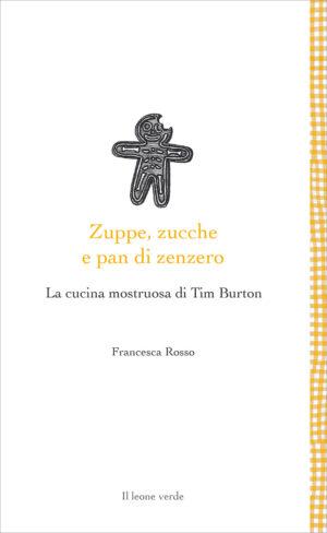 Libro Zuppe zucche e pan di zenzero