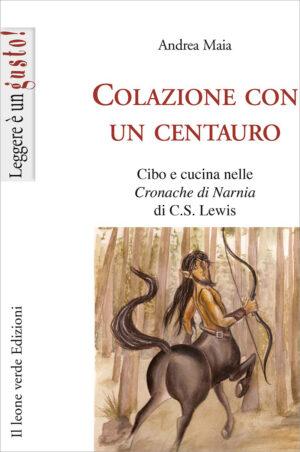 Libro Colazione con un centauro