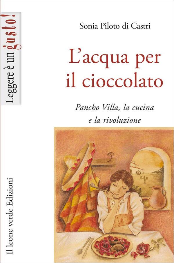 Libro L'acqua per il cioccolato