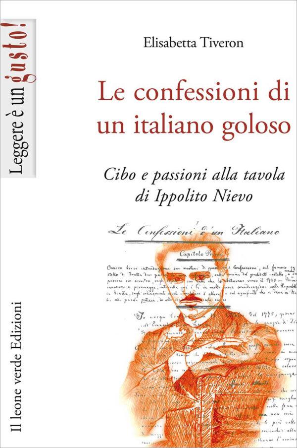 Libro Le confessioni di un italiano goloso