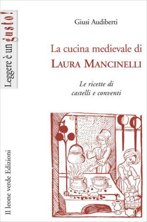 Libro La cucina medievale di Laura Mancinelli