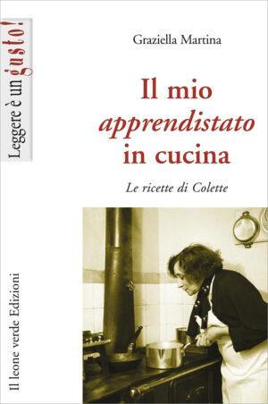 Libro Il mio apprendistato in cucina