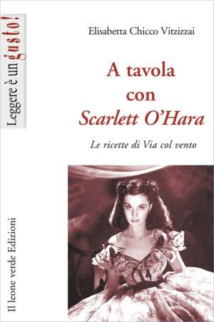 Libro A tavola con Scarlett O'Hara