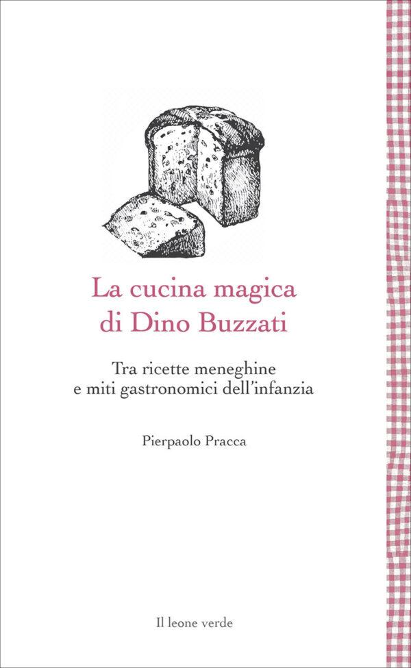 Libro La cucina magica di Dino Buzzati